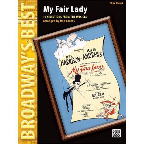 ALFRED PUBLISHING COATES DAN - BROADWAY'S BEST: MY FAIR LADY - PIANO SOLO