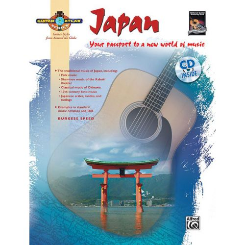ALFRED PUBLISHING SPEED BURGESS - GUITAR ATLAS : JAPAN + CD - GUITAR