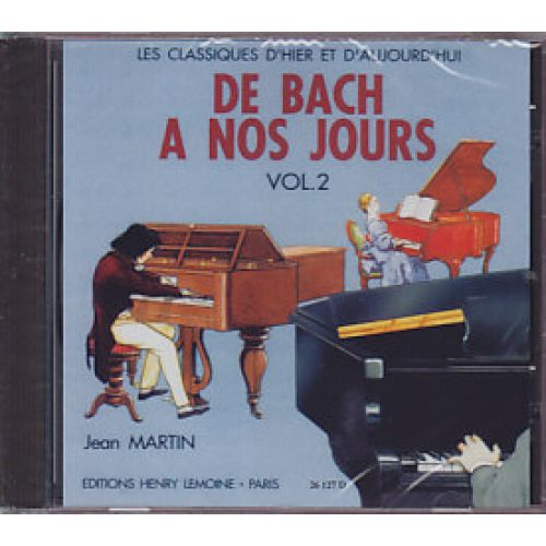 VAN DE VELDE HERVE C. / POUILLARD J. - DE BACH À NOS JOURS VOL.2 - PIANO - CD SEUL