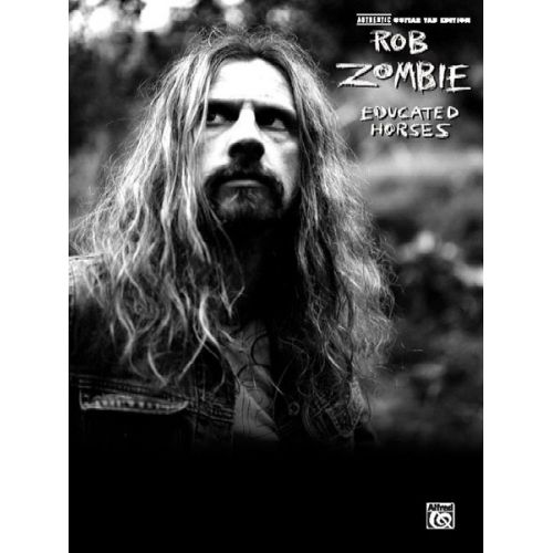 ALFRED PUBLISHING ZOMBIE ROB - EDUCATED HORSES - GUITAR TAB