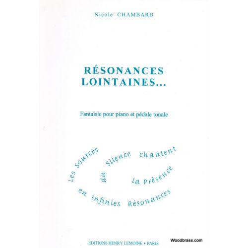 LEMOINE CHAMBARD NICOLE - RÉSONANCES LOINTAINES - PIANO