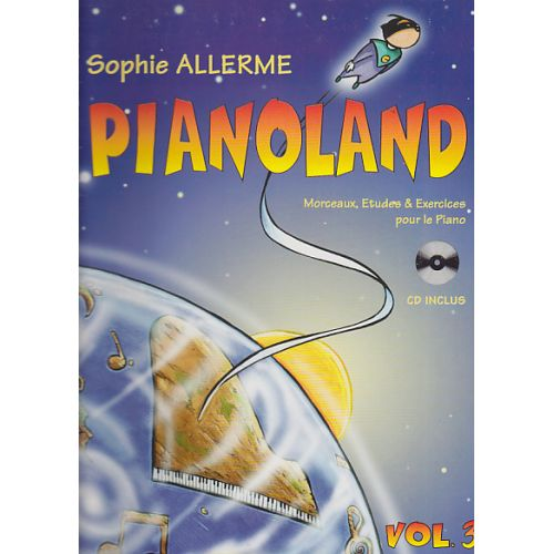 LEMOINE ALLERME SOPHIE - PIANOLAND VOL.3 + CD
