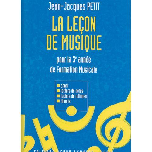 LEMOINE PETIT JEAN-JACQUES - LEÇON DE MUSIQUE - 3ÈME ANNÉE