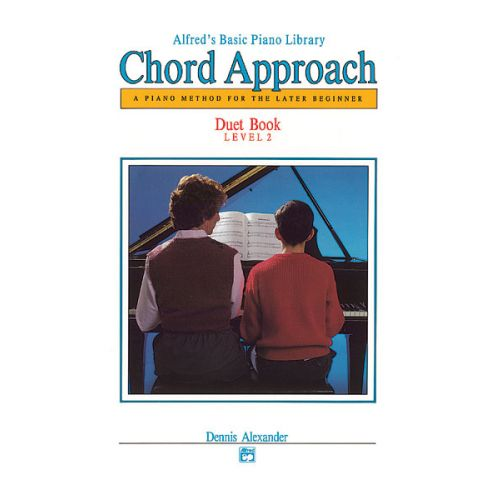 ALFRED PUBLISHING ALEXANDER DENNIS - CHORD APPROACH DUET BOOK LEVEL 2 - PIANO DUET