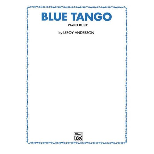 ALFRED PUBLISHING ANDERSON LEROY - BLUE TANGO - PIANO DUET