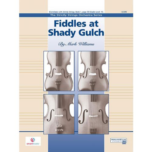 ALFRED PUBLISHING WILLIAMS JOHN - FIDDLES AT SHADY GULCH - STRING ORCHESTRA