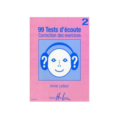LEMOINE LEDOUT ANNIE - 99 TESTS D'ECOUTE VOL.2 CORRIGES