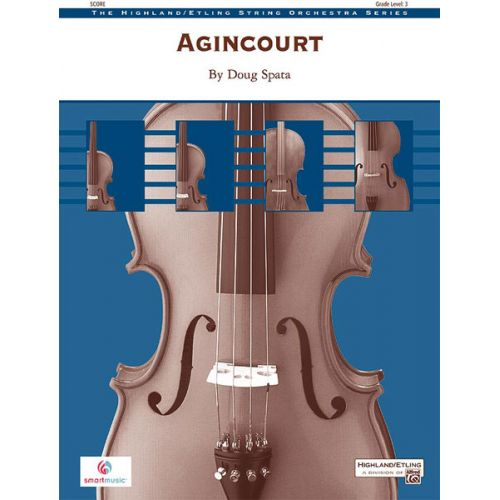 ALFRED PUBLISHING SPATA DOUG - AGINCOURT - STRING ORCHESTRA