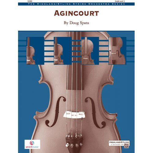 ALFRED PUBLISHING SPATA DOUG - AGINCOURT - STRING ORCHESTRA