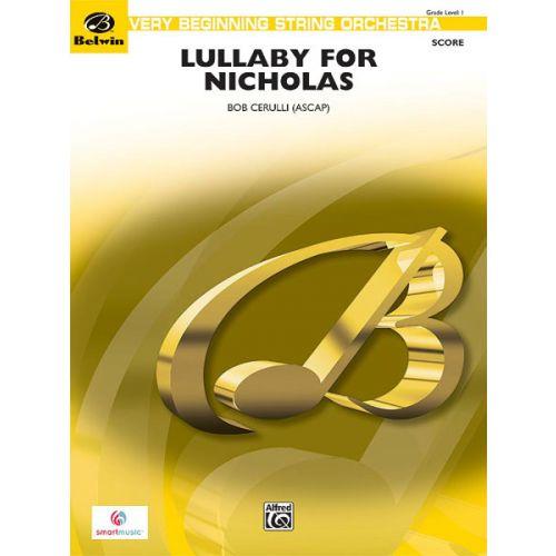 ALFRED PUBLISHING CERULLI BOB - LULLABY FOR NICHOLAS - STRING ORCHESTRA