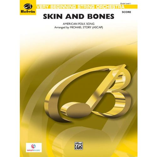 ALFRED PUBLISHING STORY MICHAEL - SKIN AND BONES - STRING ORCHESTRA