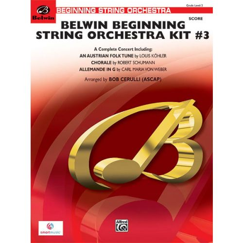 ALFRED PUBLISHING CERULLI BOB - BELWIN BEGINNING STRING ORCHESTRA KIT #3 - STRING ORCHESTRA