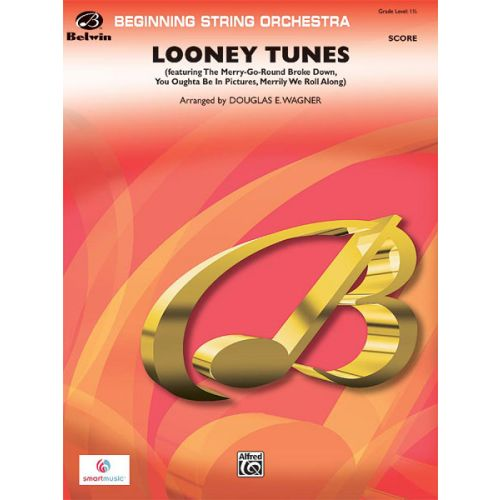 ALFRED PUBLISHING WAGNER DOUGLAS E. - LOONEY TUNES - STRING ORCHESTRA
