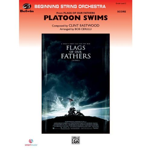 ALFRED PUBLISHING EASTWOOD CLINT - PLATOON SWIMS - STRING ORCHESTRA