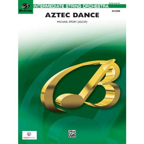 ALFRED PUBLISHING STORY MICHAEL - AZTEC DANCE - STRING ORCHESTRA