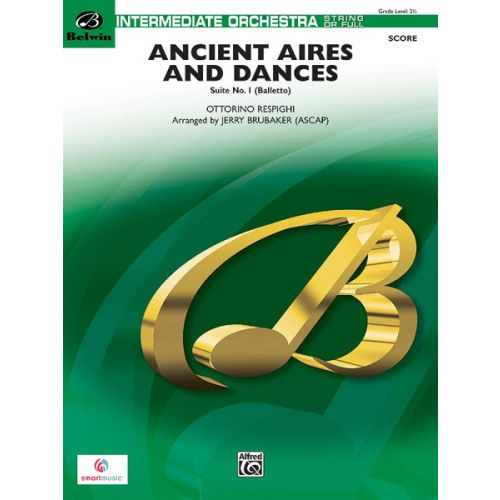 ALFRED PUBLISHING RESPIGHI O. - ANCIENT AIRES AND DANCES SUITE #1(F ,S ORCH - FLEXIBLE ORCHESTRA