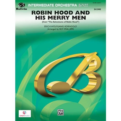 ALFRED PUBLISHING KORNGOLD E. - ROBIN HOOD ,MERRY MEN - FLEXIBLE ORCHESTRA