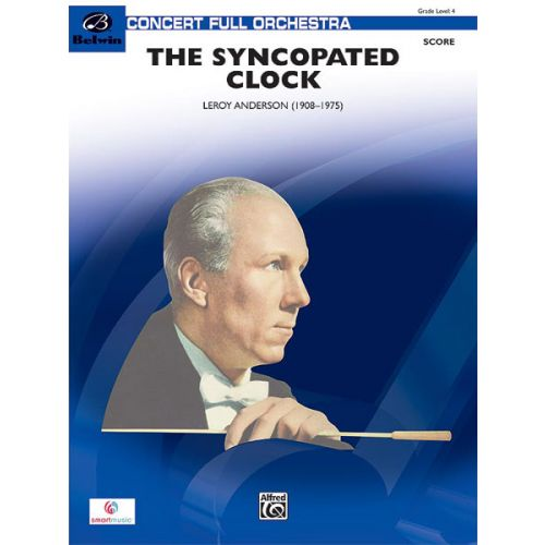 ALFRED PUBLISHING ANDERSON LEROY - SYNCOPATED CLOCK - FULL ORCHESTRA