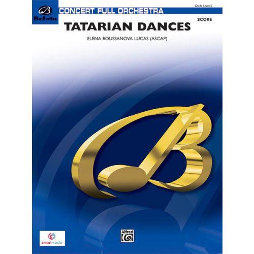 ALFRED PUBLISHING ROUSSANOVA LUCA ELENA - TATARIAN DANCES - FULL ORCHESTRA