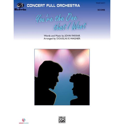 ALFRED PUBLISHING FARRAR JOHN - YOU'RE THE ONE THAT I WANT - FULL ORCHESTRA