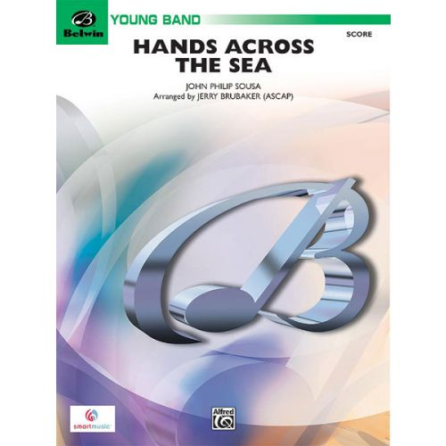 ALFRED PUBLISHING BRUBAKER JERRY - HANDS ACROSS THE SEA - SYMPHONIC WIND BAND