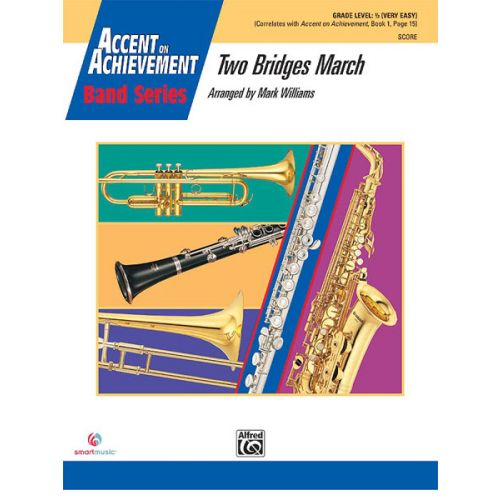 ALFRED PUBLISHING WILLIAMS JOHN - TWO BRIDGES MARCH - SYMPHONIC WIND BAND