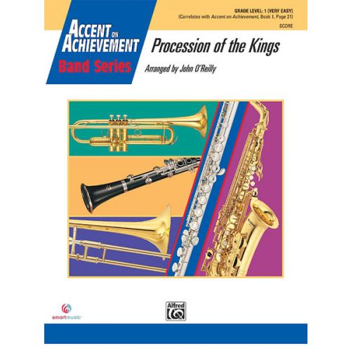 ALFRED PUBLISHING O'REILLY JOHN - PROCESSION OF THE KINGS - SYMPHONIC WIND BAND