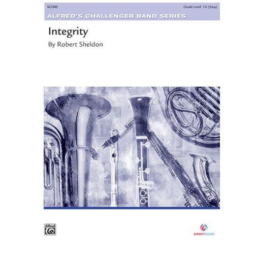 ALFRED PUBLISHING SHELDON ROBERT - INTEGRITY - SYMPHONIC WIND BAND