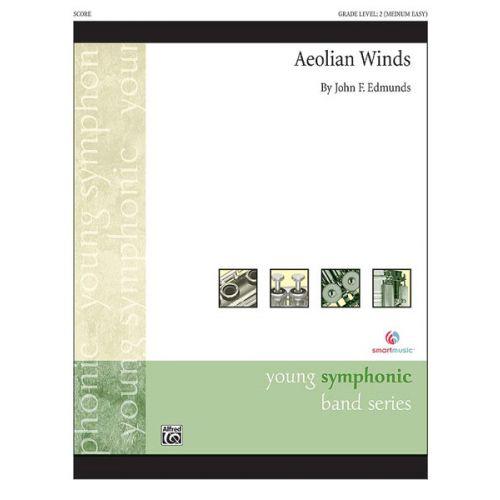 ALFRED PUBLISHING EDMUNDS JOHN F. - AEOLIAN WINDS - SYMPHONIC WIND BAND