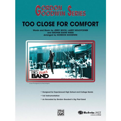 ALFRED PUBLISHING GOODWIN GORDON - TOO CLOSE FOR COMFORT - JAZZ BAND