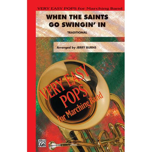 ALFRED PUBLISHING BURNS JERRY - WHEN THE SAINTS GO SWINGIN' IN - SCORE AND PARTS