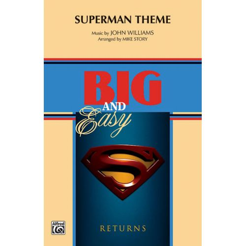 ALFRED PUBLISHING WILLIAMS JOHN - SUPERMAN THEME - SCORE AND PARTS