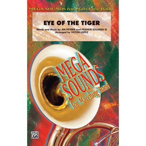 ALFRED PUBLISHING LOPEZ VICTOR - EYE OF THE TIGER - SCORE AND PARTS