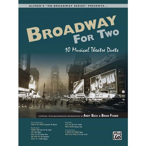 ALFRED PUBLISHING BECK ANDY - BROADWAY FOR TWO + CD - VOICE AND PIANO
