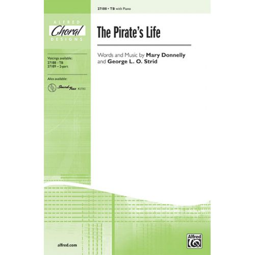 ALFRED PUBLISHING DONNELLY M AND STRID G L. - PIRATE'S LIFE - LOWER VOICES