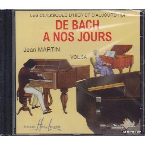LEMOINE HERVE C. / POUILLARD J. - DE BACH À NOS JOURS VOL.5A - PIANO - CD SEUL
