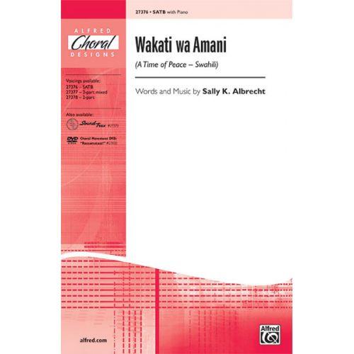 ALFRED PUBLISHING ALBRECHT SALLY - WAKATI WA AMANI - MIXED VOICES SATB