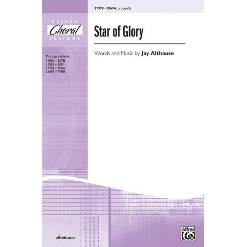 ALFRED PUBLISHING ALTHOUSE JAY - STAR OF GLORY - SSAA A CAPELLA