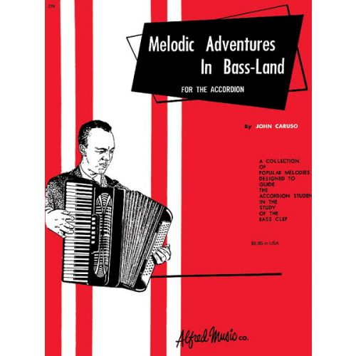 ALFRED PUBLISHING CARUSO JOHN - MELODIC ADVENTURE BASSLAND - ACCORDION