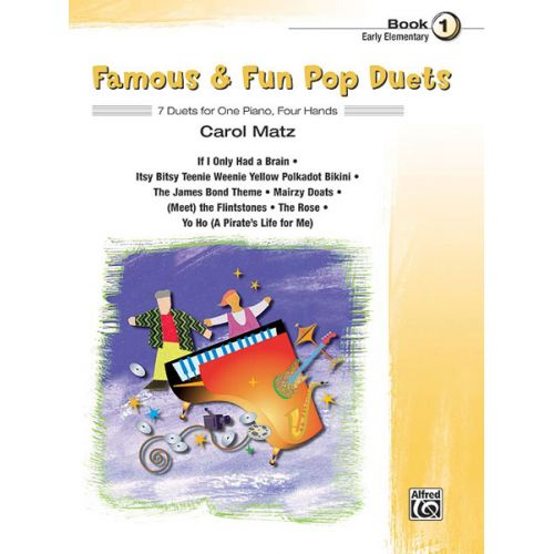 ALFRED PUBLISHING MATZ CAROL - FAMOUS AND FUN POP DUETS BOOK 1 - PIANO DUET