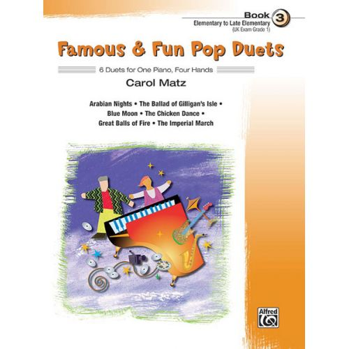 ALFRED PUBLISHING MATZ CAROL - FAMOUS AND FUN POP DUETS BOOK 3 - PIANO DUET