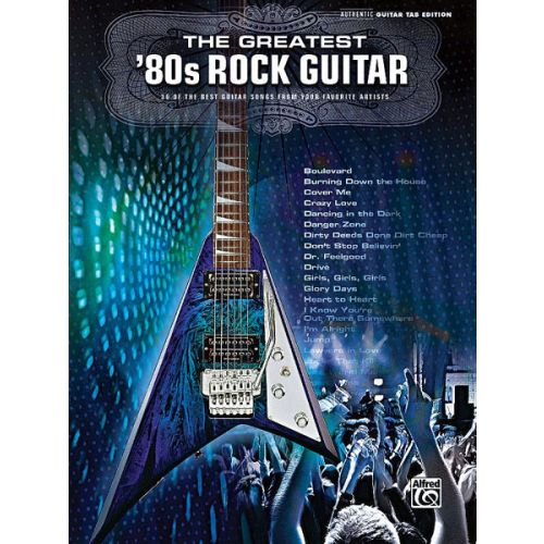 ALFRED PUBLISHING GREATEST '80S ROCK GUITAR - GUITAR TAB