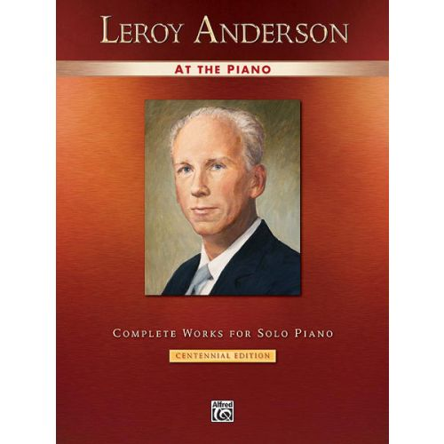 ALFRED PUBLISHING ANDERSON LEROY - LEROY ANDERSON AT THE PIANO - PIANO SOLO
