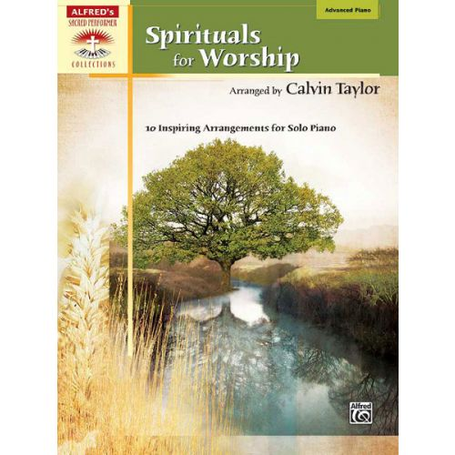 ALFRED PUBLISHING TAYLOR CALVIN - SPIRITUALS FOR WORSHIP - PIANO SOLO