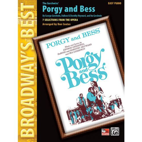 ALFRED PUBLISHING COATES DAN - BROADWAY'S BEST: PORGY AND BESS - PIANO SOLO