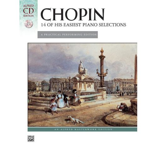 ALFRED PUBLISHING CHOPIN FREDERIC - 14 EASIEST PIANO PIECES + CD - PIANO SOLO