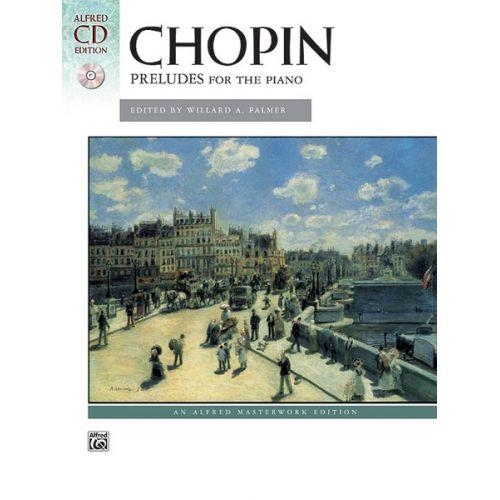 ALFRED PUBLISHING CHOPIN FREDERIC - PRELUDES FOR PIANO + CD - PIANO SOLO