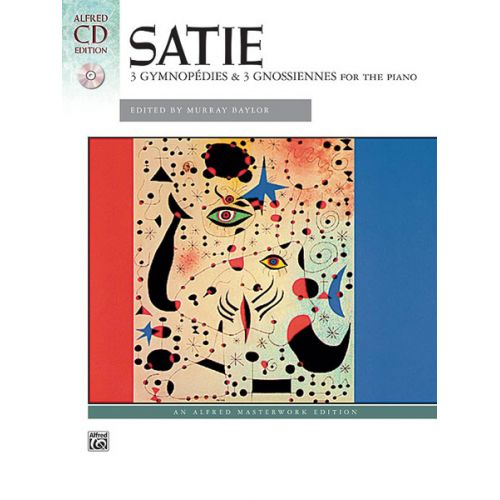 ALFRED PUBLISHING SATIE ERIK - THREE GYMNOPODIE ,GNOSSIENNES + CD - PIANO SOLO