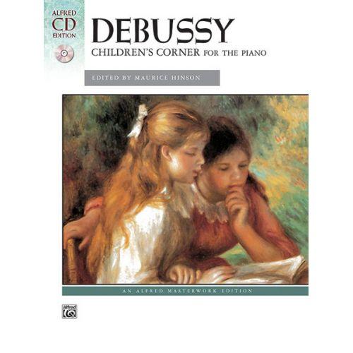 ALFRED PUBLISHING DEBUSSY CLAUDE - CHILDREN'S CORNER + CD - PIANO SOLO