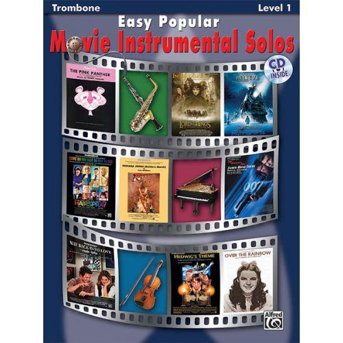 ALFRED PUBLISHING EASY POPULAR MOVIE SOLOS + CD - TROMBONE SOLO